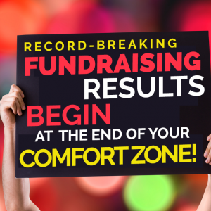 Funddraising Begins at the End of Your Comfort Zone card with bokeh background
